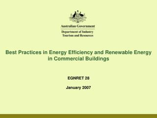Best Practices in Energy Efficiency and Renewable Energy  in Commercial Buildings