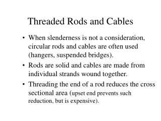 Threaded Rods and Cables
