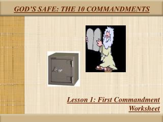 GOD'S SAFE: THE 10 COMMANDMENTS