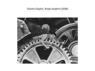 Charlie Chaplin,  Tempi moderni  (1936)