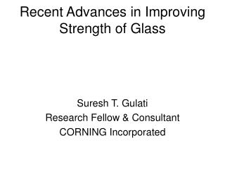 Recent Advances in Improving Strength of Glass