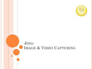 Jing:  Image & Video Capturing