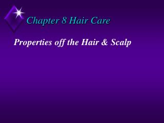Chapter 8 Hair Care