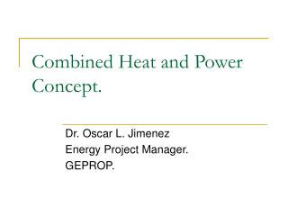 Combined Heat and Power Concept.