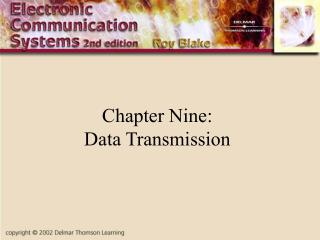 Chapter Nine: Data Transmission