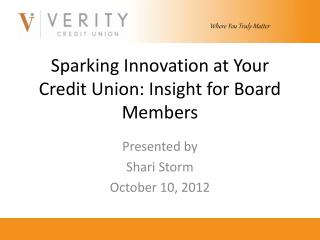 Sparking Innovation at Your Credit Union: Insight for Board Members