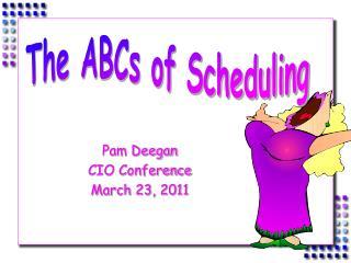 Pam Deegan CIO Conference March 23, 2011