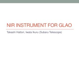NIR  Instrument for GLAO