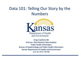Data 101:  Telling Our Story by the Numbers