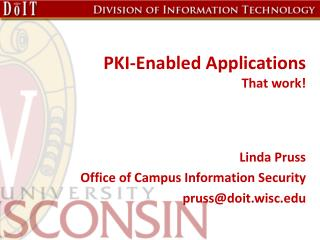 PKI-Enabled Applications That work