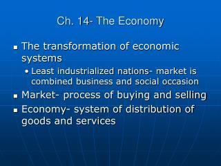 Ch. 14- The Economy