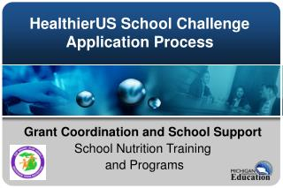 HealthierUS School Challenge Application Process