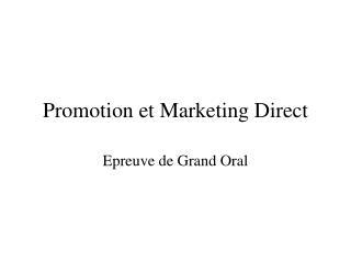 Promotion et Marketing Direct