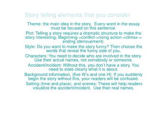 Story telling elements that you consider