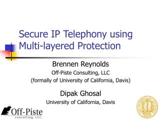 Secure IP Telephony using Multi-layered Protection