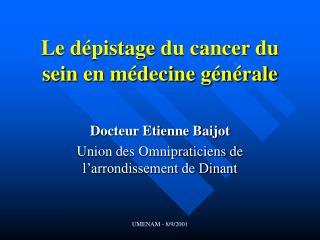 Le d�pistage du cancer du sein  en m�decine g�n�rale