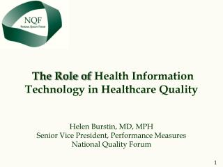 The Role of Health Information Technology in Healthcare Quality