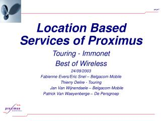 Location Based Services of Proximus Touring - Immonet Best of Wireless 24/09/2003