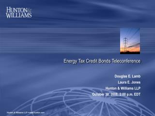 Energy Tax Credit Bonds Teleconference