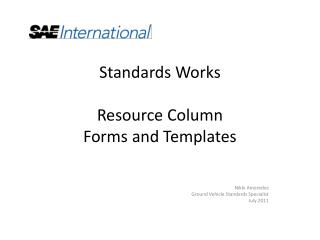 Standards Works Resource Column Forms and Templates