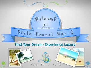 Find Your Dream- Experience Luxury