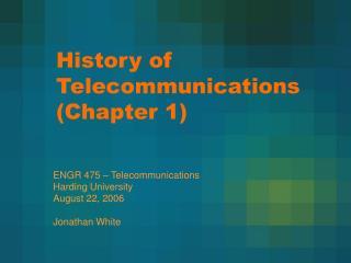 History of Telecommunications (Chapter 1)