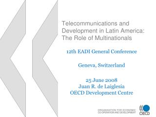 Telecommunications and Development in Latin America: The Role of Multinationals