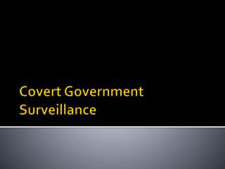 Covert Government Surveillance