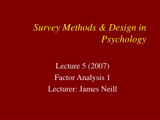 Survey Methods  Design in Psychology