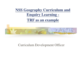 Enquiry Learning   Fieldwork in the NSS Geography Curriculum
