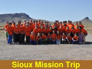 Sioux Mission Trip