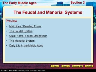 Preview Main Idea / Reading Focus The Feudal System Quick Facts: Feudal Obligations