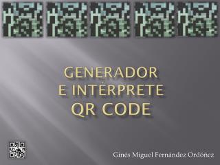 Generador E  intérprete QR Code