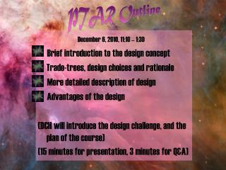 December 6, 2010, 11:10 – 1:30	      Brief introduction to the design concept