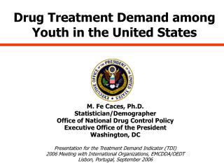 Drug Treatment Demand among Youth in the United States