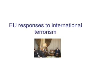 EU responses to international terrorism