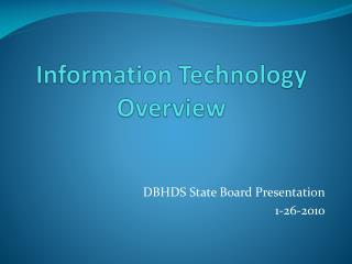 Information Technology Overview