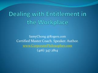 Dealing with Entitlement in the Workplace