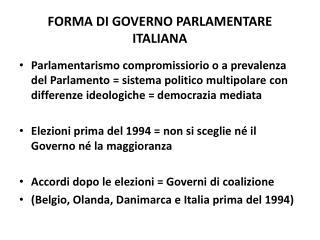 FORMA  DI  GOVERNO PARLAMENTARE ITALIANA