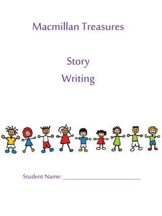 Macmillan Treasures Story  Writing
