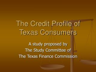 The Credit Profile of Texas Consumers
