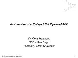 An Overview of a 20Msps 12bit Pipelined ADC