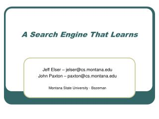A Search Engine That Learns