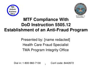 MTF Compliance With DoD Instruction 5505.12 Establishment of an Anti-Fraud Program