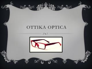 OTTIKA OPTICA