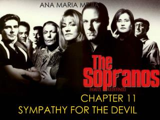 CHAPTER 11 SYMPATHY FOR THE DEVIL