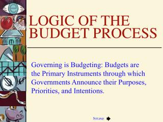 LOGIC OF THE BUDGET PROCESS