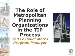 The Role of Metropolitan Planning Organizations in the TIP Process