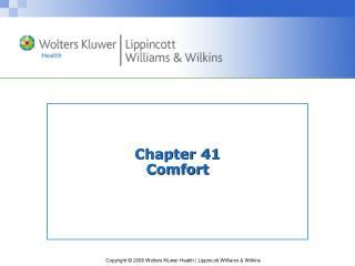 Chapter 41  Comfort