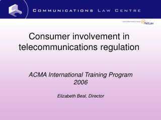 Consumer involvement in telecommunications regulation